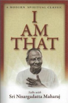 I Am That: Talks with Sri Nisargadatta Maharaj Reprint Edition